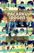 Pacarku Dosen by superrandomfangirl