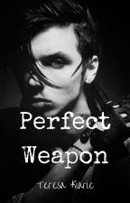 Perfect Weapon (Andy Beirsack x Reader) by vintage_wave