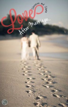 Love after Marriage by Sheerein