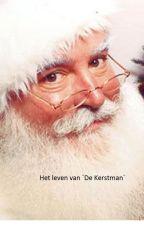 Het leven van 'De Kerstman' by JustDoornweerd