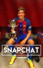Snapchat - Sergi Roberto  by liamousey