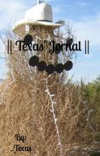 || Texas' Journal || by _Texas