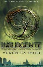 Insurgente ||Livro 02|| by Nutella__Amo