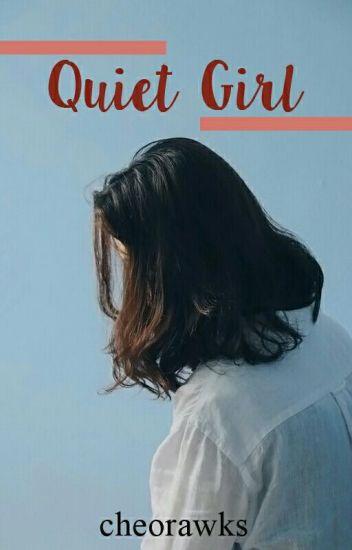 Quiet Girl