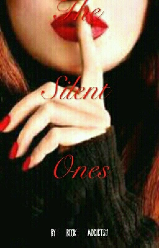 The Silent Ones by Book_addict512