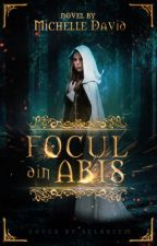 Focul din abis by WinterOfFrozenDreams