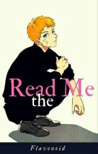 Read Me! by Flavonoid