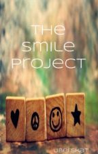 The Smile Project {ON HOLD} by uberskat