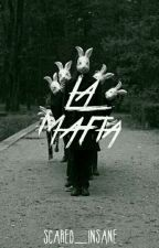 La Mafia by Scared_Insane