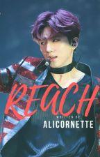 Reach || A MONSTA X FANFIC {#Wattys2017} by Alicornette
