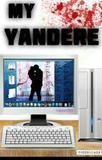 [EDITING] My Yandere Girlfriend by TheWolvenWriter
