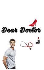 Dear Doctor  by -Mersy-
