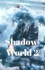 Shadow World 2 //Alec Lightwood// by Lociak