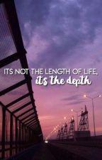 ITS  NOT THE LENGTH OF LIFE, ITS THE DEPTH ⇝ HEMMINGS by asdflkjhg5sos