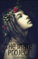 The Mate Project by Cleophae