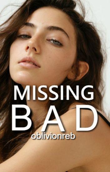 Missing  Bad  #2