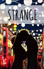 Strange. by skinonfire