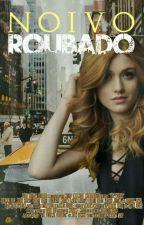 Noivo Roubado by Lizaa02