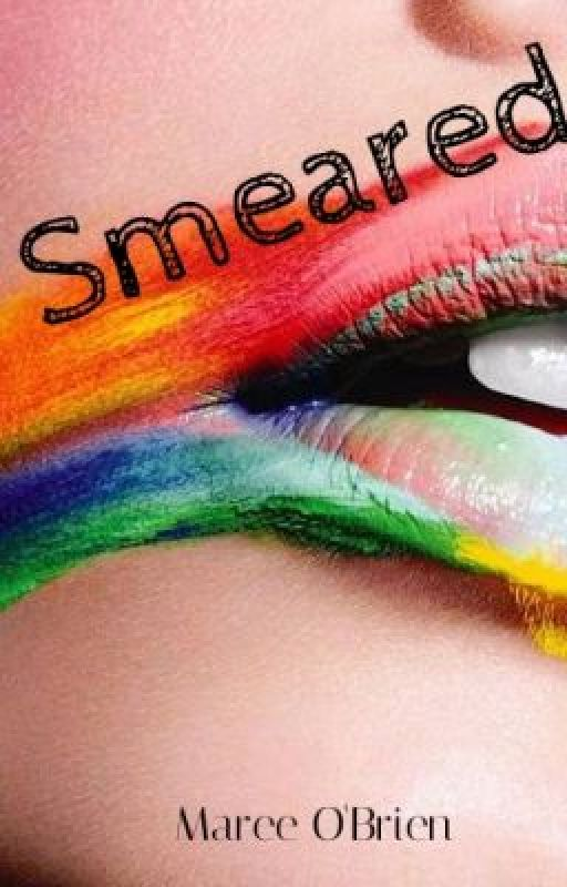 Smeared by CompulsiveWriter