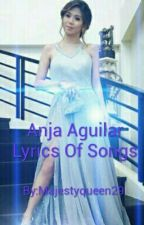 Anja Aguilar Lyrics Of Songs #1 by Majestyqueen29