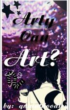 Arty Can Art (?) (Art Book #2) by DatGurlArty