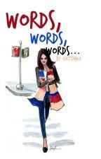 Words, words, words... [CZ] by Kattynka