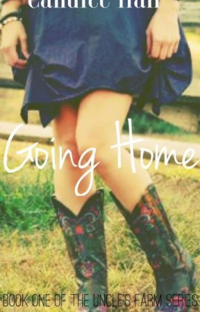 Going Home by CandiceHall5