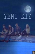 Yeni kız by queen_tumblr-