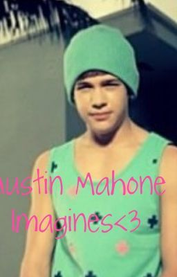 Austin Mahone Imagines - Dirty Austin Imagine - Page 1 - Wattpad