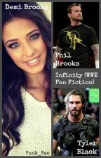 Infinity (WWE Fan Fiction) by Punk_Kae
