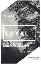 •Loyal•  Matt Donovan by singing_ellie01