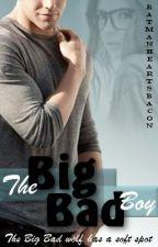 The Big Bad Boy by BatmanHeartsBacon