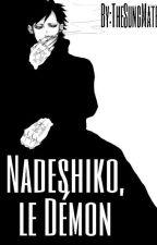 Nadeshiko, le Démon by NadeTheWolf