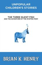 The Three Silent Fish and the Adventure of the Stuffed Pony by abstractplane