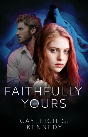 Faithfully Yours [Dominantly Yours Sequel] by DumDumPops4