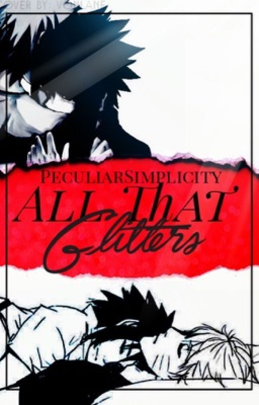 All That Glitters   ||NaruSasu|| by PeculiarSimplicity