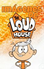 『 Imágenes de ↱The Loud House↲』 by -Ashlxy_Wxtch