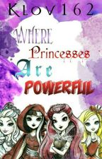 Where Princesses are Powerfull by Klov162