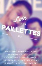 Loin des paillettes by SabrinaL25