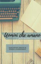 UOMINI CHE AMANO - Slash Contest (Multifandom & Originali) by InsaneB