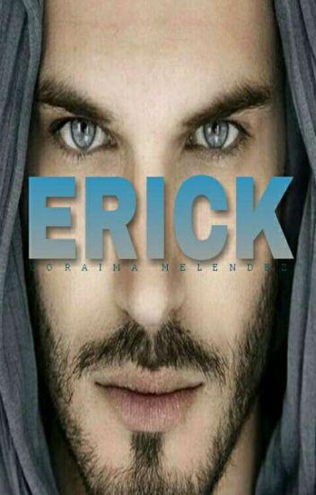 Erick (Pausada/Corrigiendo)