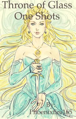 Throne of Glass One Shots - Rowan x Aelin - Wattpad
