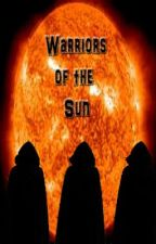 Warriors of the Sun by chococookie1607