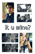 R U MINE ? - Gernay by GernayManda