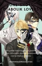 One-shots Diabolik Lovers (hobby, agradecimientos y pedidos)  by sarius5437