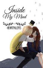 Inside My Mind  [Dipper Y Tu] by -HeartFallers
