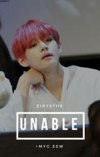 UNABLE by zirysthe