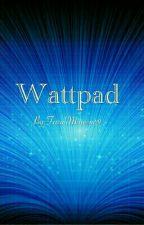 Wattpad  by FarahMansour9