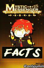 Mystic Messenger Facts by snowblssm