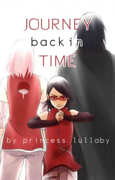 Journey Back In Time (Gaiden Time-Travel Fic, ONGOING)